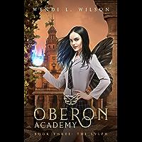 Oberon Academy Book Three: The Sylph (English Edition)