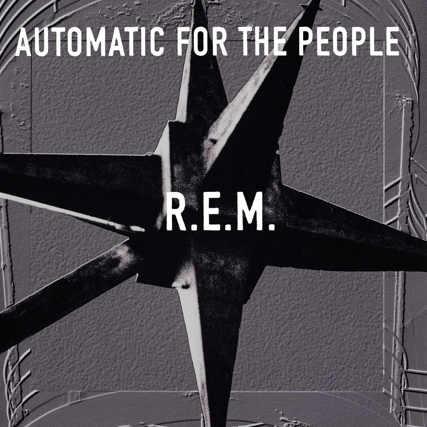 Automatic For The People (25º Aniversario) [Vinilo]