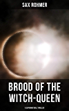 Brood of the Witch-Queen (A Supernatural Thriller)
