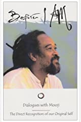 Before I am: The Direct Recognition of Our Original Self by Mooji (2008-01-01) Paperback