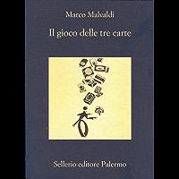 Il gioco delle tre carte (I delitti del BarLume Vol. 2) (Italian Edition)