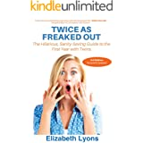 Expecting Twins: Twice as Freaked Out: The Definitive Guide to Remaining Calm When You're Twice As Freaked Out