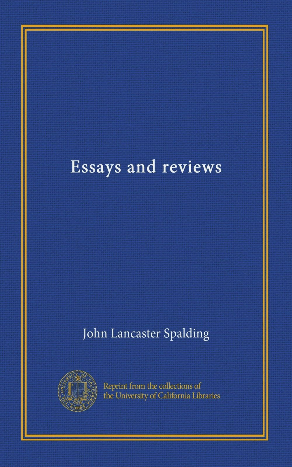 Read Online Essays and reviews ebook