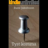 Tyst komma (Swedish Edition)