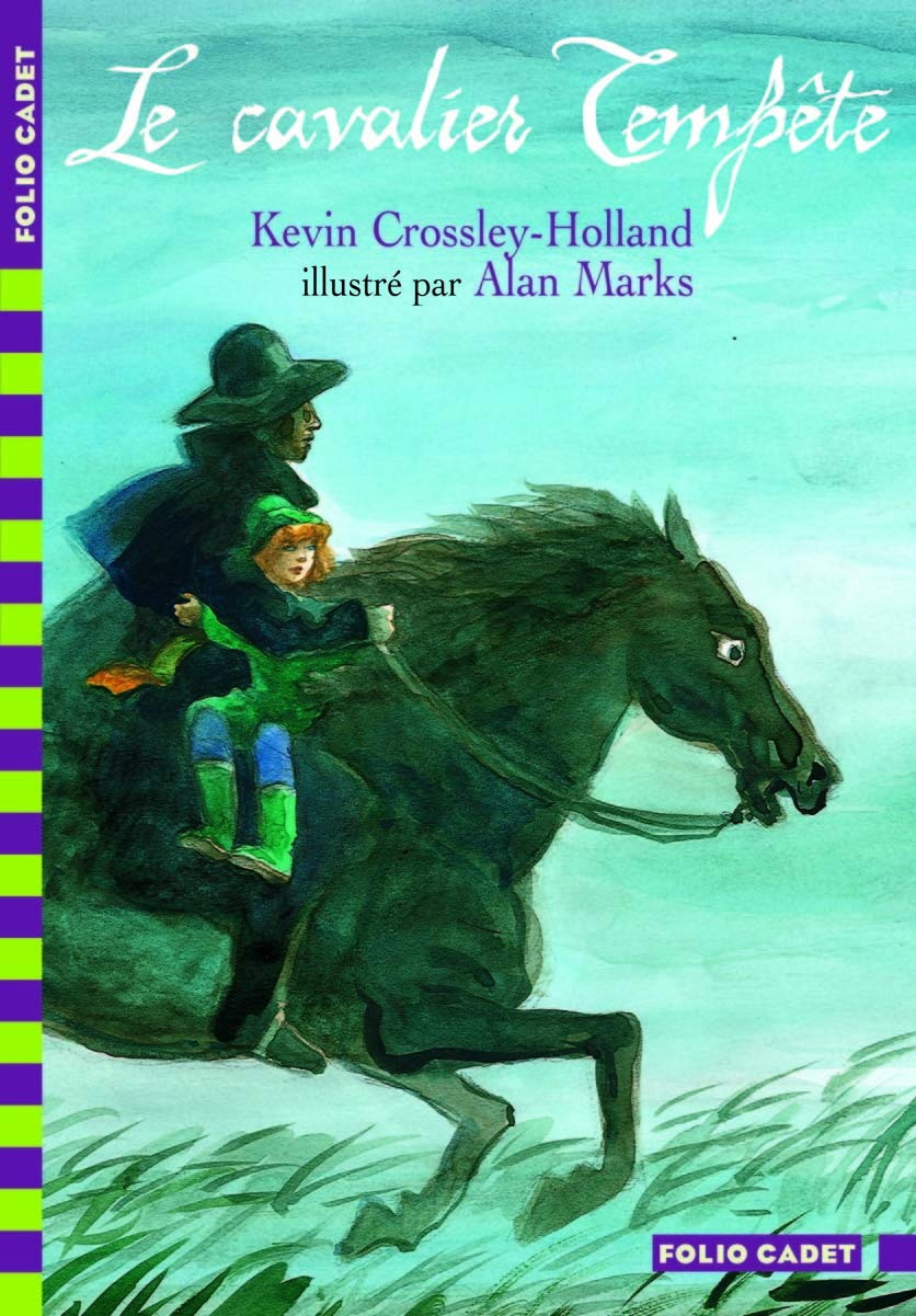 Amazon Fr Le Cavalier Tempete Folio Cadet De 7 A 10 Ans Crossley Holland Kevin Marks Alan Livres