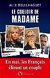 Le couloir de Madame
