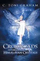Crossroads and the Himalayan Crystals Paperback