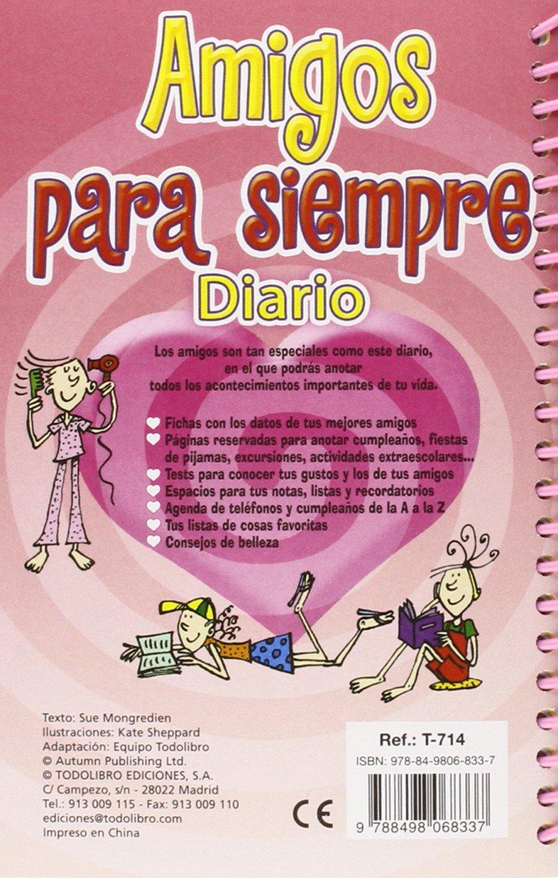 Amigos para siempre: S.A. Todolibro Ediciones: 9788498068337 ...