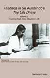 Readings in Sri Aurobindo's The Life Divine Volume 1