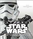 Ultimate Star Wars: Personnages et créatures . lieux . technologie . véhicules