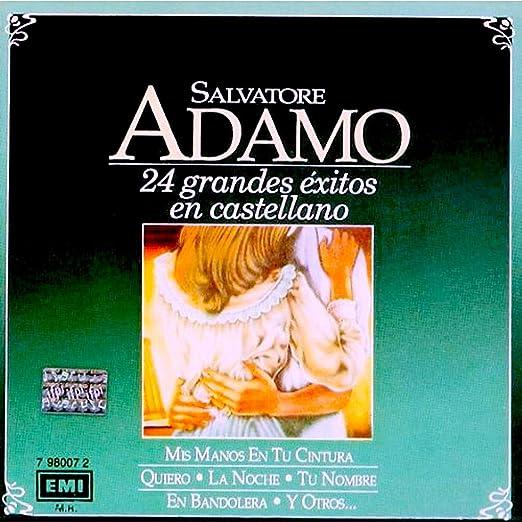 Salvatore Adamo Adamo Salvatore Adamo 24 Grandes Exitos En Castellano Amazon Com Music