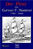 Der Pirat: Roman (Frederick Marryat-Buchserie (Neufassung) 1)