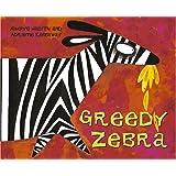 Greedy Zebra (African Animal Tales)