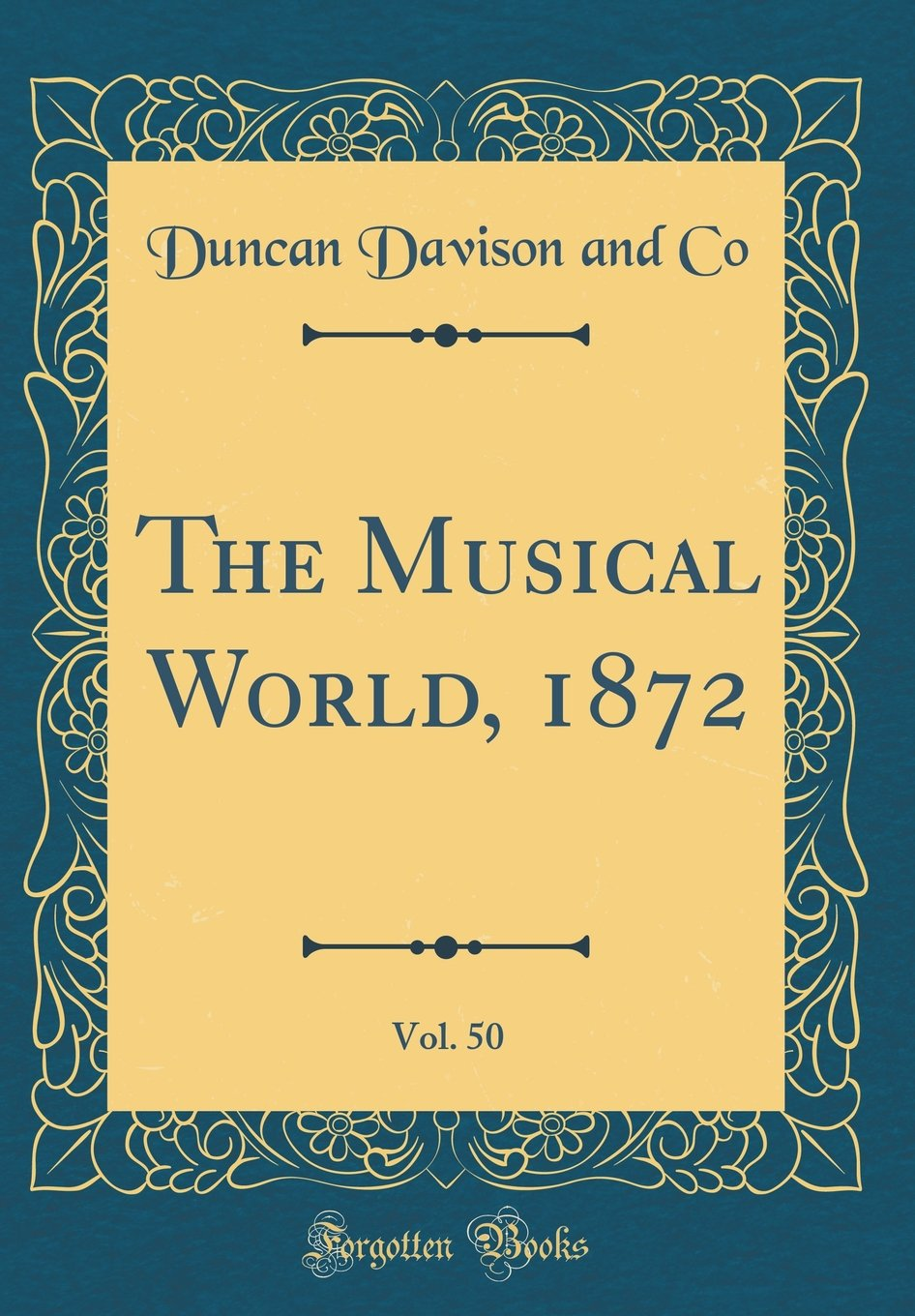 The Musical World, 1872, Vol. 50 (Classic Reprint) pdf