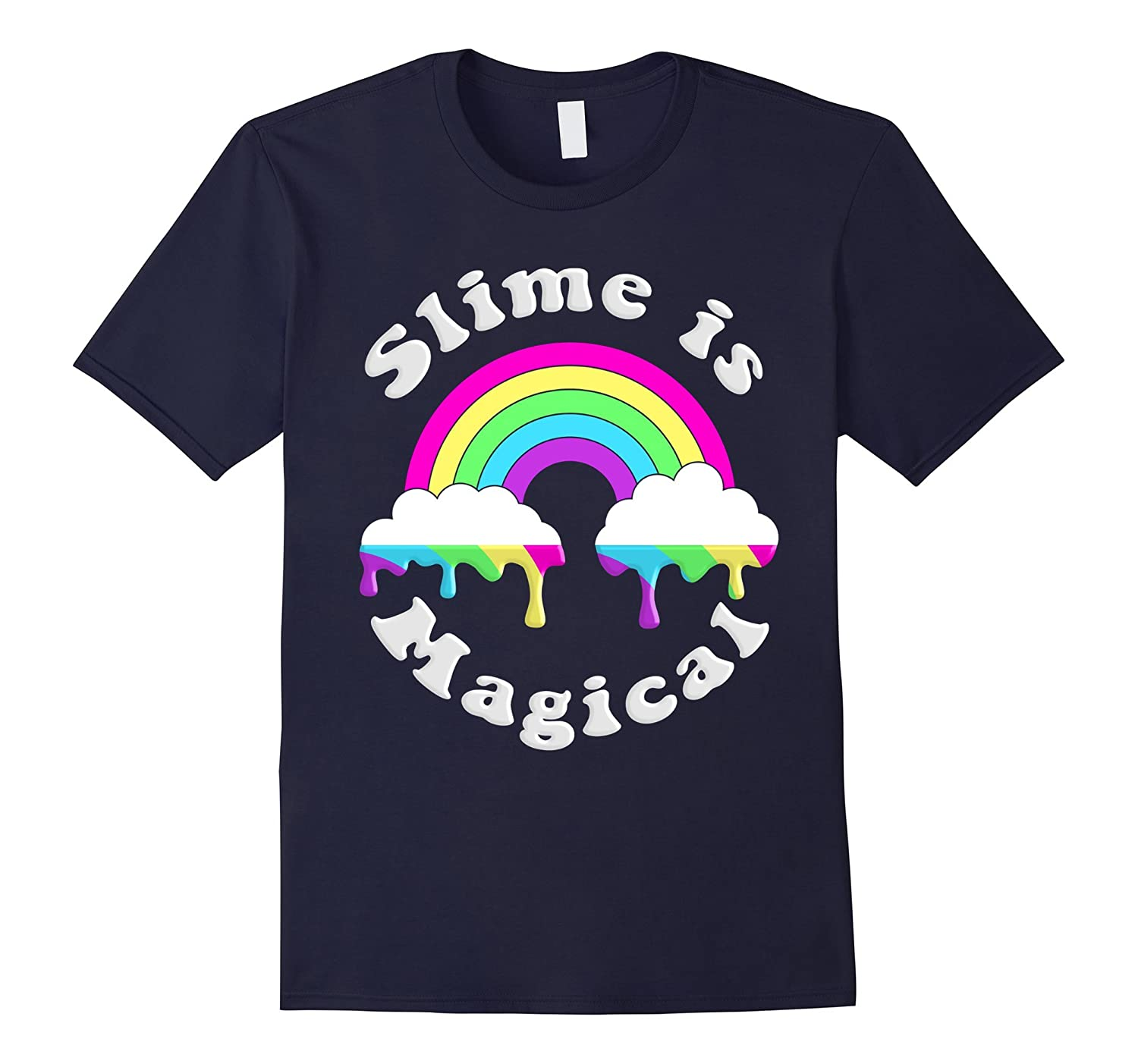 Slime Is Magical Rainbow Dripping T-Shirt