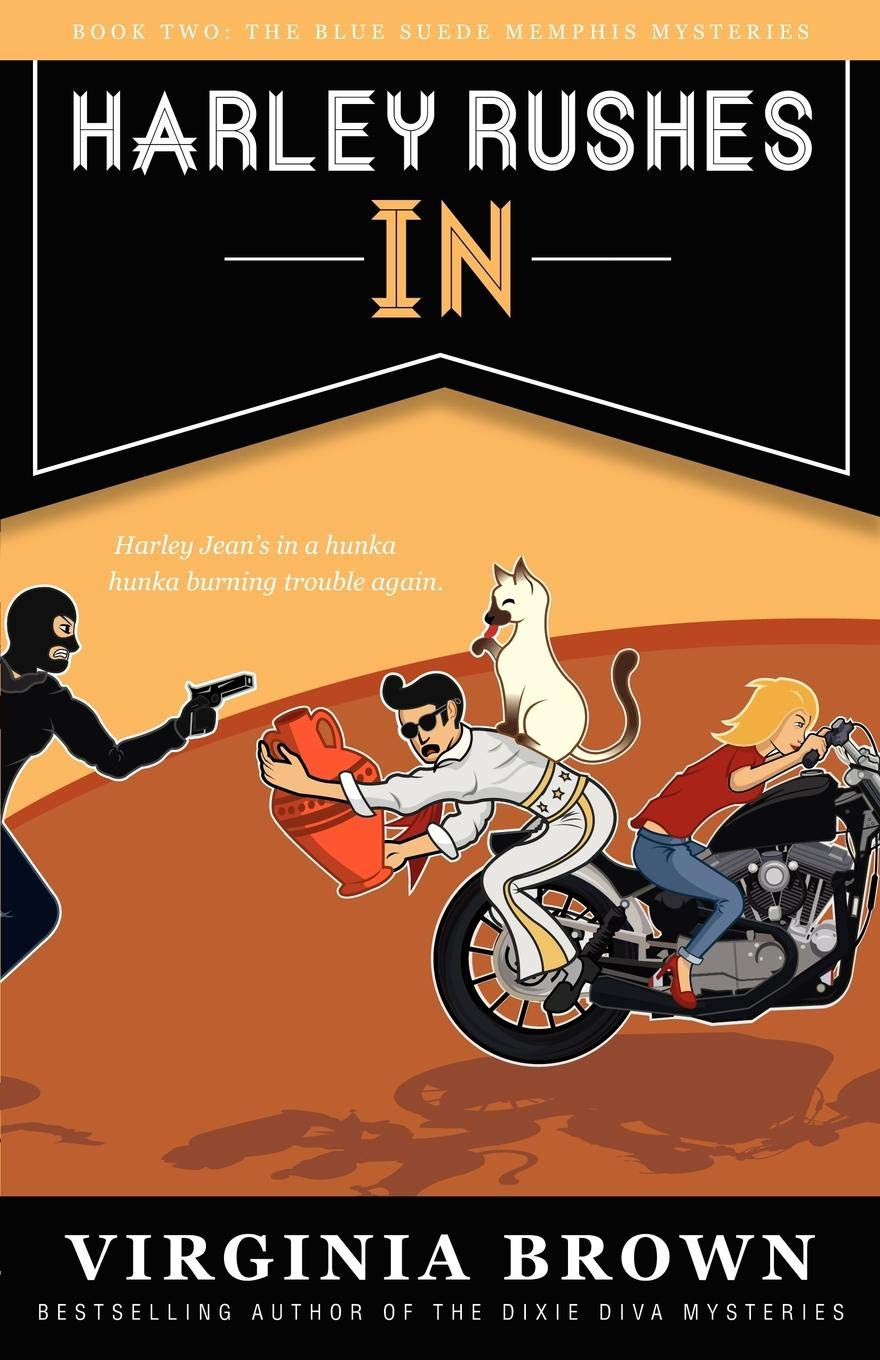 Harley Rushes In (Book 2 of the Blue Suede Mysteries): Volume 2