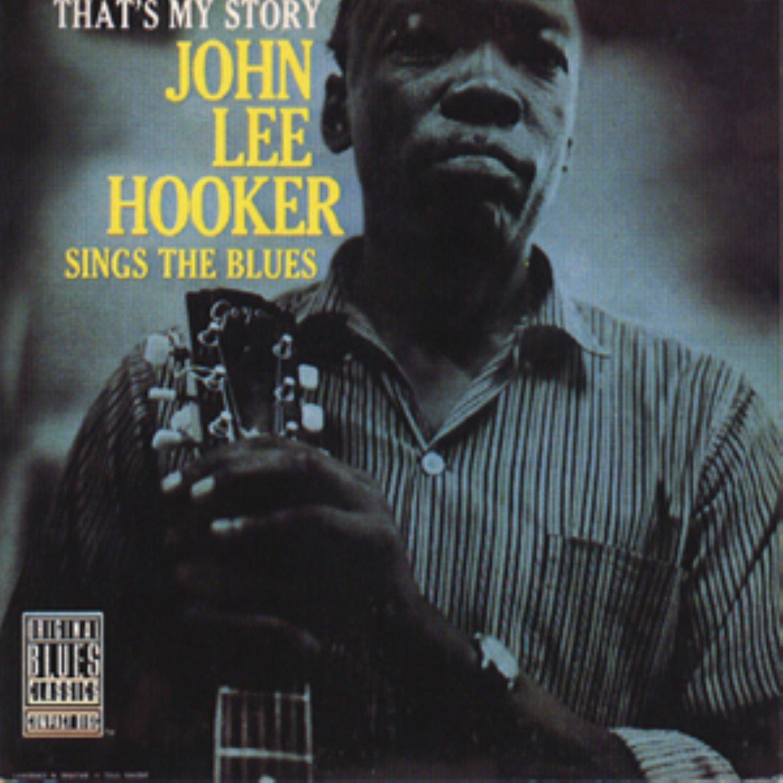 That's My Story: John Lee Hooker Sings the Blues [Vinyl] by Hooker, John Lee