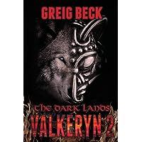 The Dark Lands: The Valkeryn Chronicles Book 2