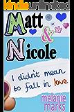 Matt and Nicole (Middle School) (English Edition)