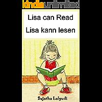 Lesebuch für Kinder: Lisa can Read. Lisa kann lesen: Deutsch lernen kinder,deutsch als zweitsprache für kinder,Children's Picture Book English-German (Bilingual ... (Bilingual German books for children: 9)