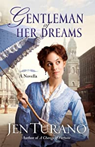 Gentleman of Her Dreams (Ladies of Distinction): A Novella