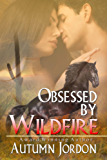 OBSESSED BY WILDFIRE (English Edition)