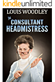 The Consultant Headmistress: corporal punishment at the templeton academy for girls