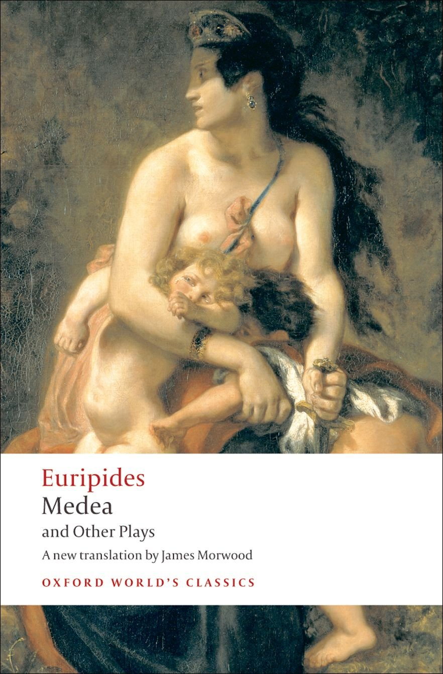 Medea and Other Plays (Oxford World's Classics): Amazon.co.uk: Euripides, Hall, Edith, Morwood, James: 8601300144368: Books