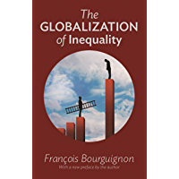 The Globalization of Inequality (English Edition)