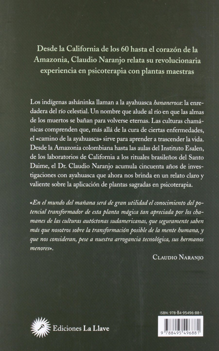 Ayahuasca. La enredadera del rio celestial: Amazon.es: Naranjo ...