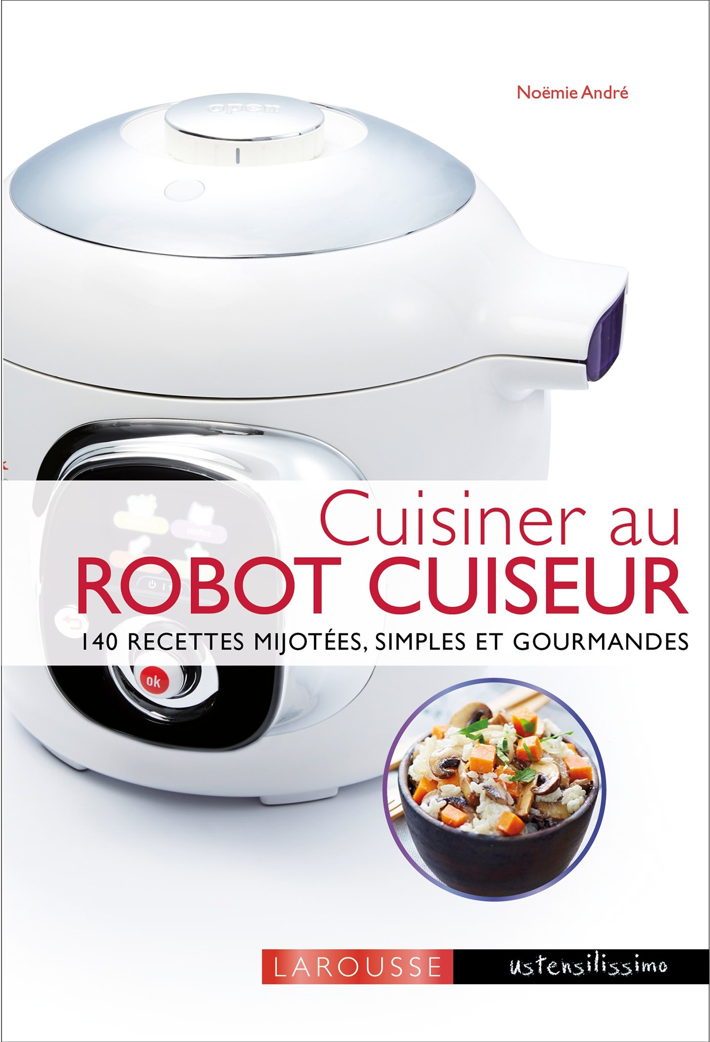 Amazon Fr Cuisiner Avec Un Robot Cuiseur Cookeo Noemie