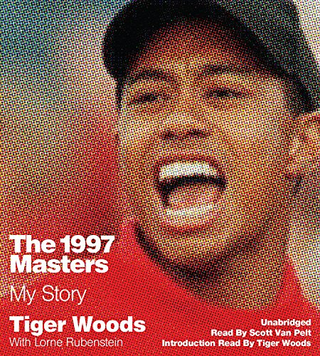 The 1997 Masters: My Story: Library Edition by Blackstone Pub