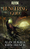 Arkham Horror: The Hungering God (The Lord of Nightmares Trilogy Book 3)