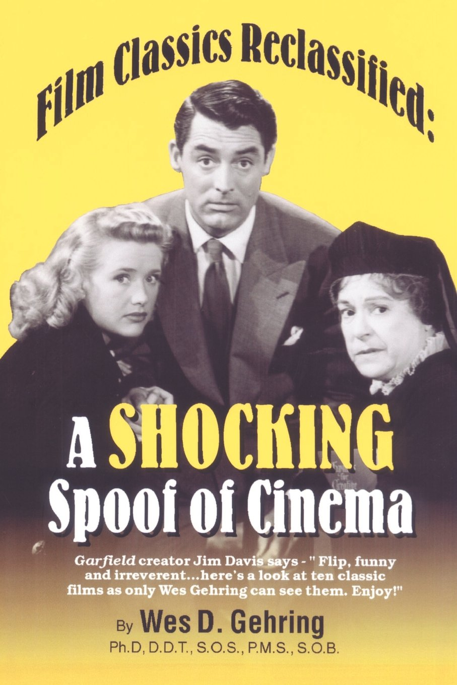 Read Online Film Classics Reclassified: A Shocking Spoof of Cinema (English and Spanish Edition) pdf epub