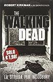 La strada per Woodbury. The walking dead