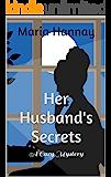 Her Husband's Secrets: A Cozy Mystery