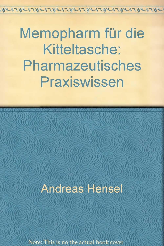 Memopharm für die Kitteltasche: Pharmazeutisches Praxiswissen
