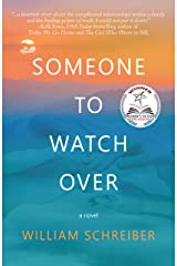 Someone to Watch Over Kindle Edition