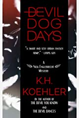 Devil Dog Days (The Nick Englebrecht Mysteries Book 3) Kindle Edition