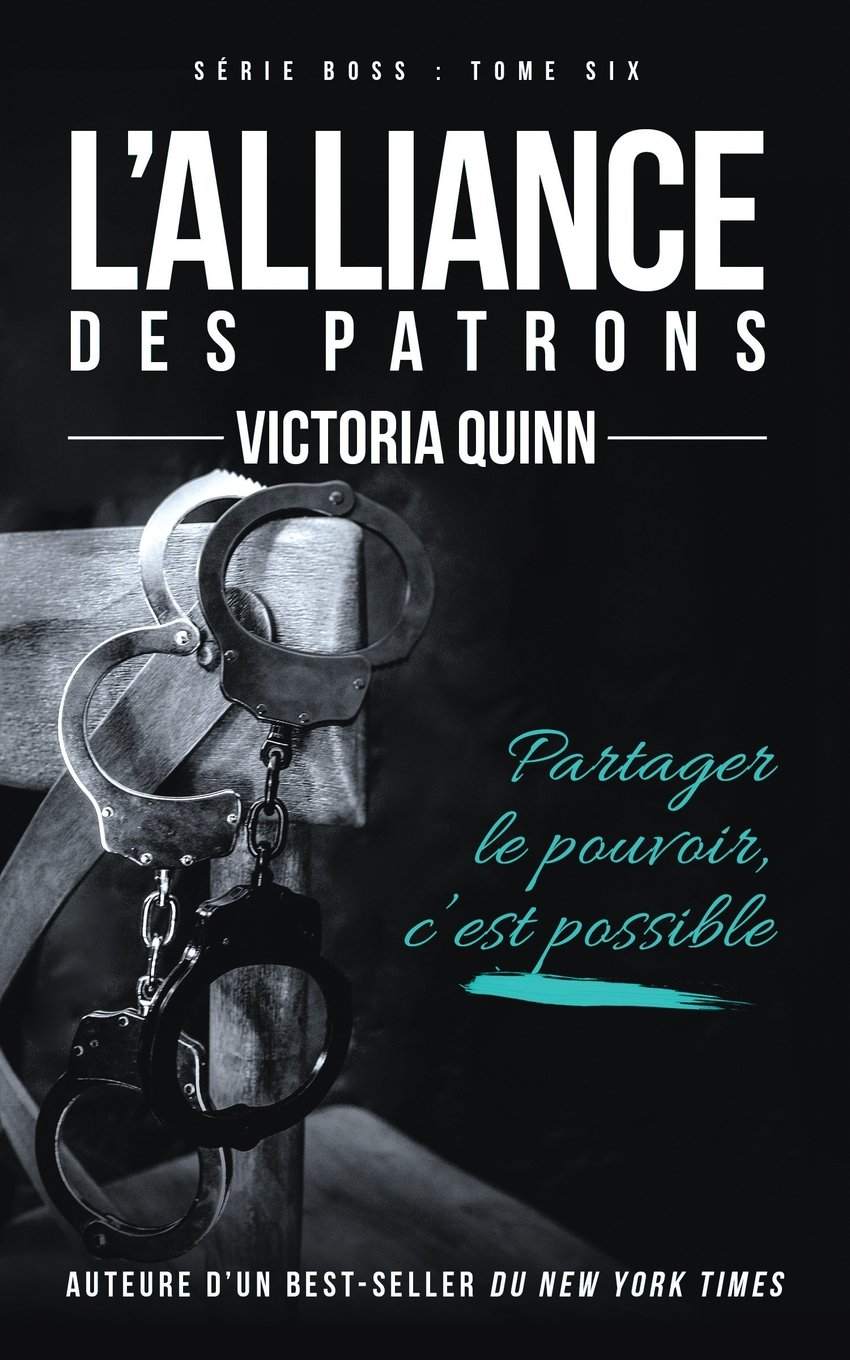 L'Alliance des patrons (Boss Book 6) (Volume 6) (French Edition) ebook