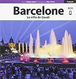 Barcelona (S4 +) Francés. La ciudad de Gaudí (Sèrie 4+)