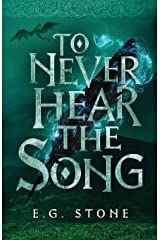 To Never Hear the Song Paperback