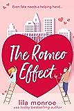 The Romeo Effect: A Romantic Comedy