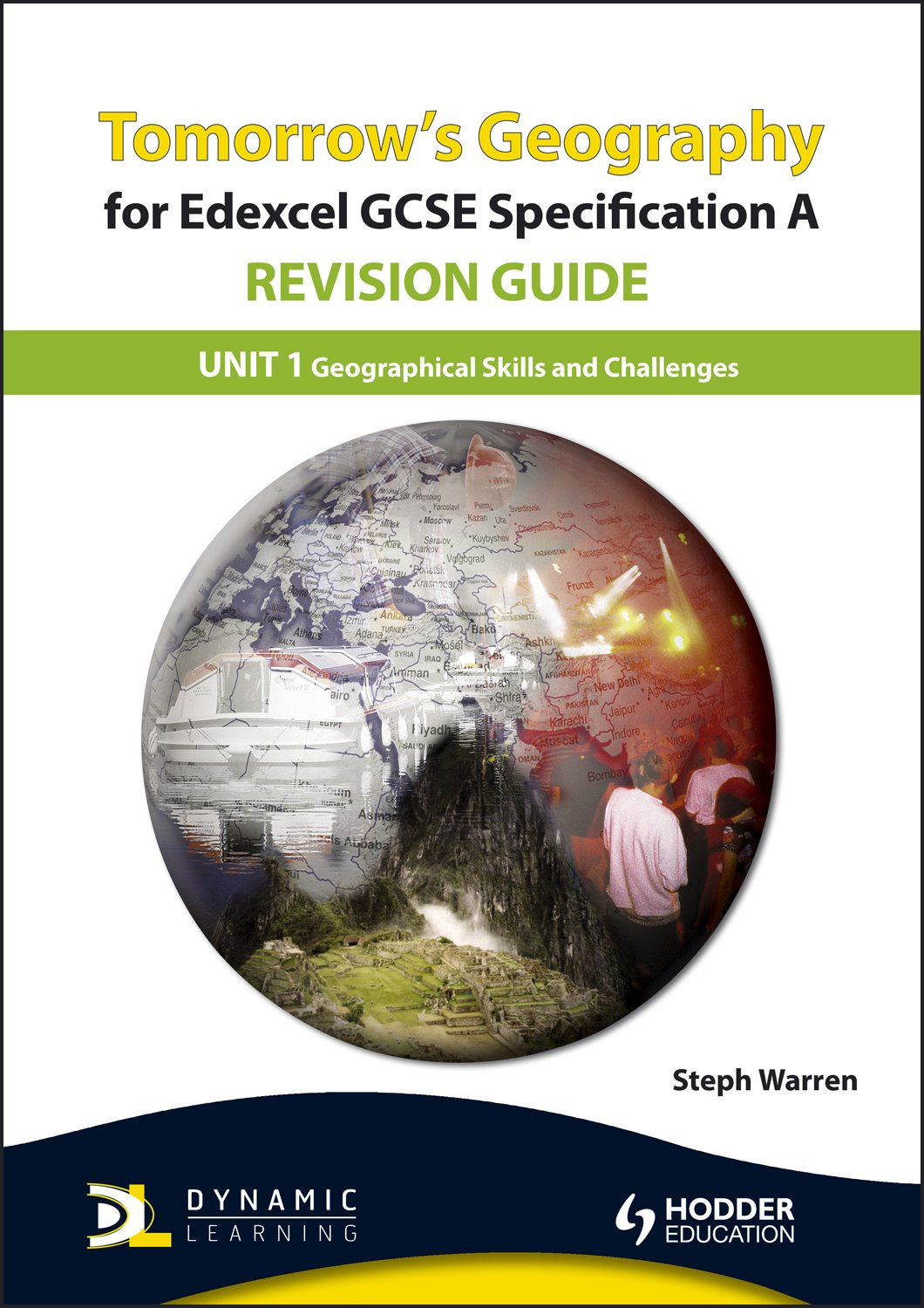 Geographical Skills & Challenges: Revision Guide: Unit 1 (Tomorrow's Geography) ebook