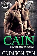 CAIN (Hellbound Lovers MC, #4) Kindle Edition