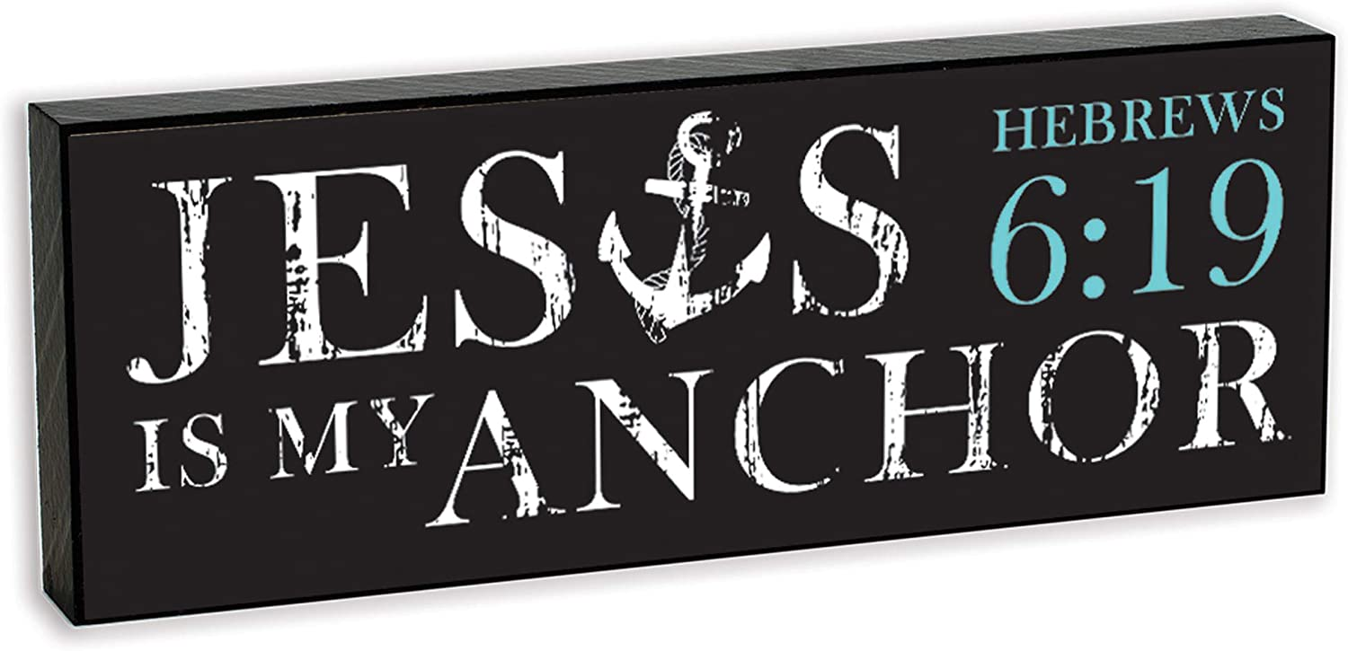 Elanze Designs Jesus is My Anchor Hebrews Brown 8 x 3 Wood Double Sided Table Top Sign Plaque