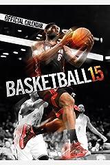 Basketball 2015 Calendar (English, German and French Edition) Calendar