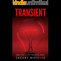 Transient (Immortal Wake Book 1)