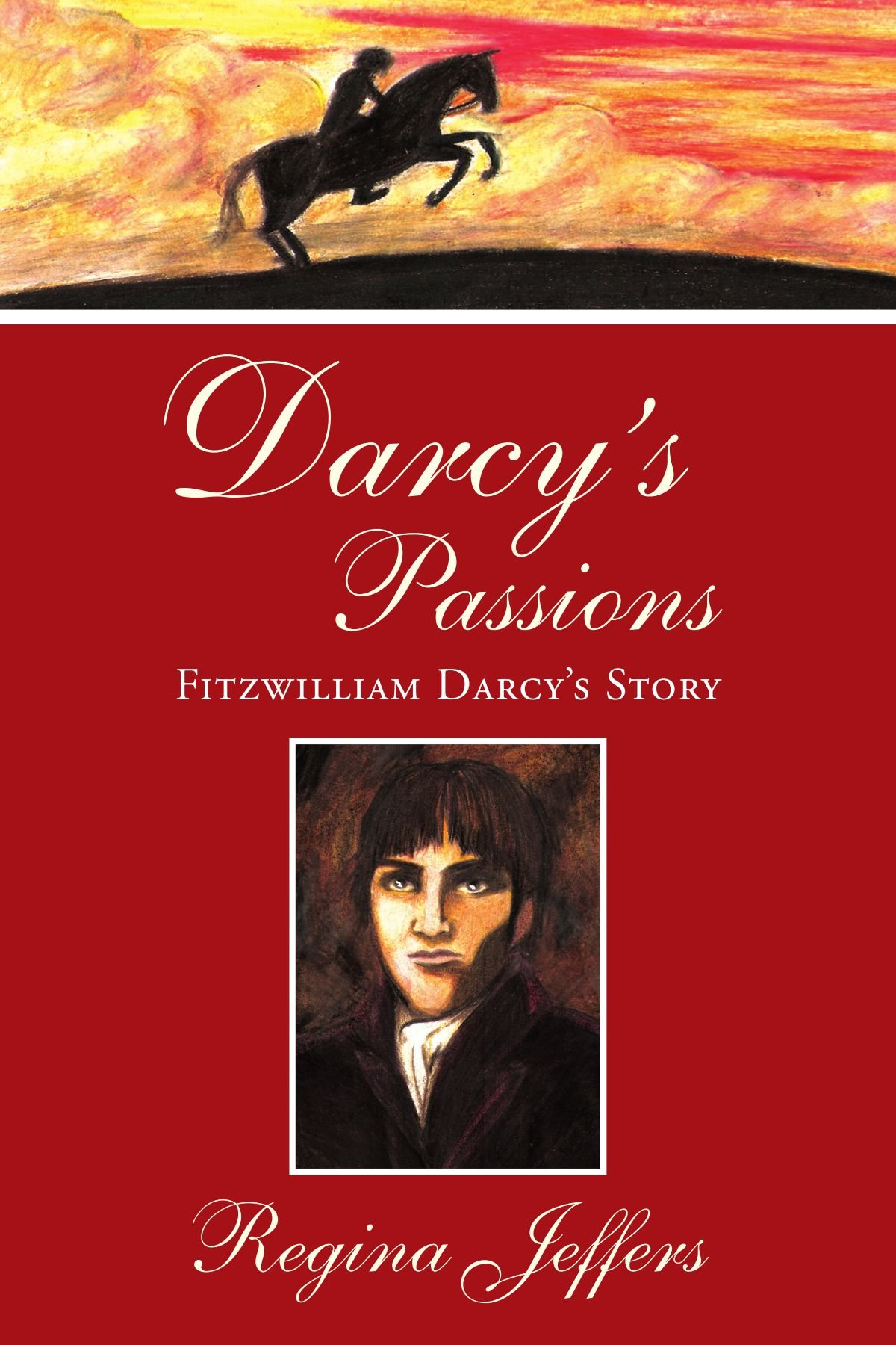 Amazon darcys passions fitzwilliam darcys story amazon darcys passions fitzwilliam darcys story 9781425781286 regina jeffers books fandeluxe Gallery