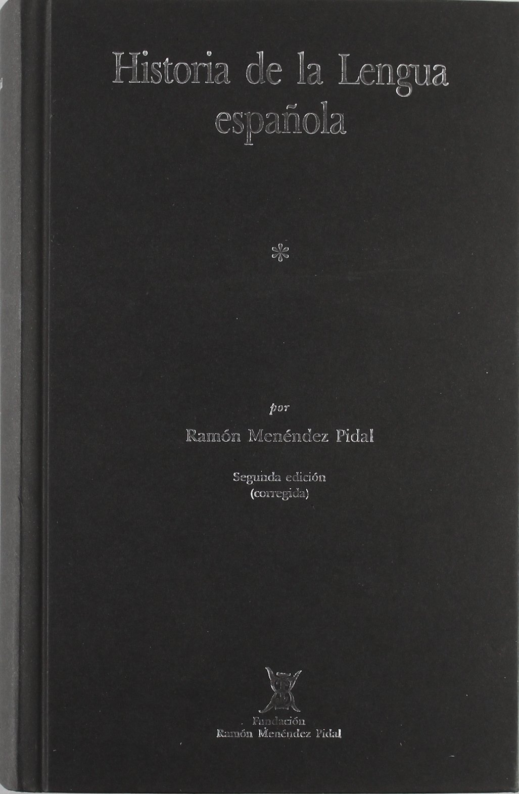 Historia de la lengua española(2 vols.): Amazon.es: Menendez Pidal, Ramon: Libros